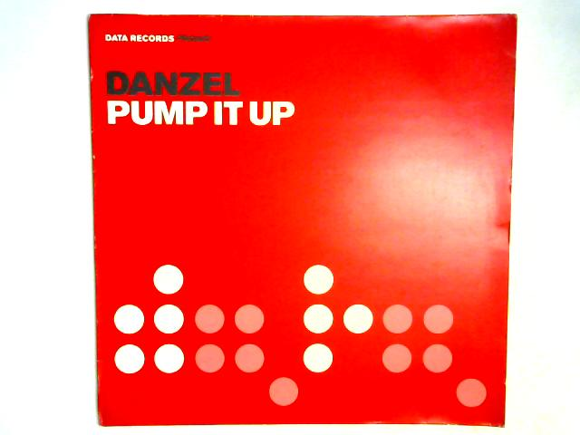 Pump It Up 12in By Danzel