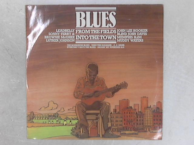 Blues - From The Fields Into The Town LP By Various