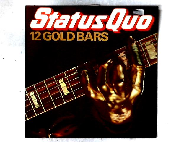 12 Gold Bars LP COMP By Status Quo