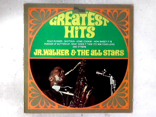 Greatest Hits 12 in LP By Junior Walker & The All Stars