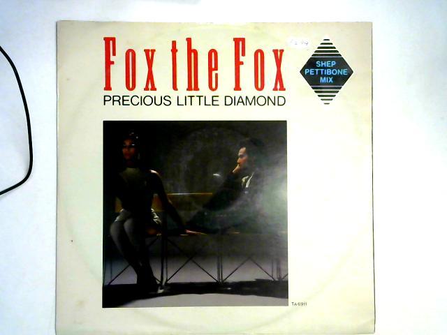 Precious Little Diamond (Shep Pettibone Mix)12in By Fox The Fox