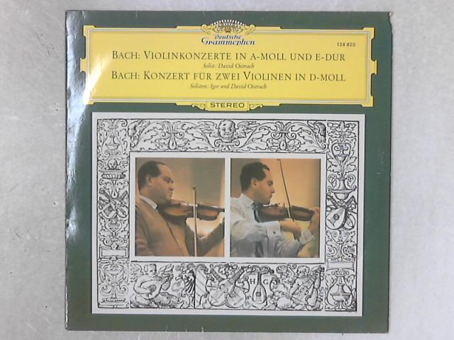 Violinkonzert In A-moll Und E-Dur / Konzert Für Zwei Violinen In D-moll LP By Johann Sebastian Bach