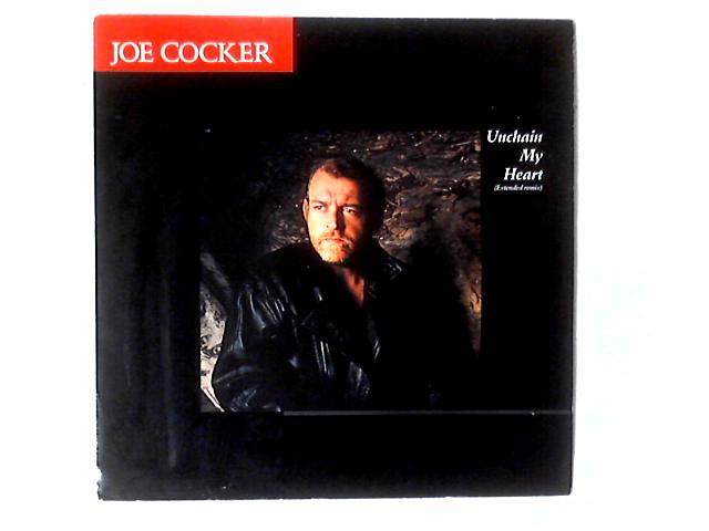 Unchain My Heart 12in by Joe Cocker