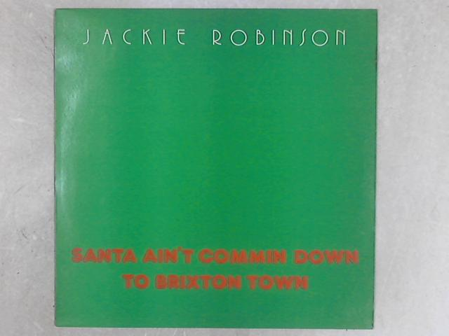 Santa Ain't Commin Down To Brixton Town 12in Single By Jackie Robinson