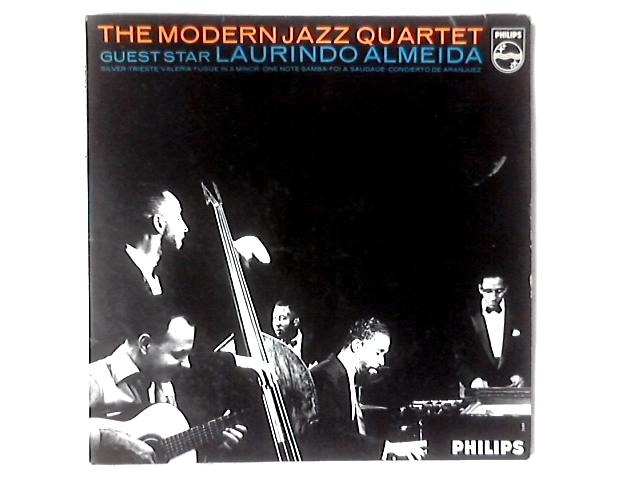 The Modern Jazz Quartet - Guest Star: Laurindo Almeida LP by The Modern Jazz Quartet