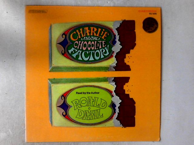 Charlie And The Chocolate Factory Read By The Author Roald Dahl LP by Roald Dahl