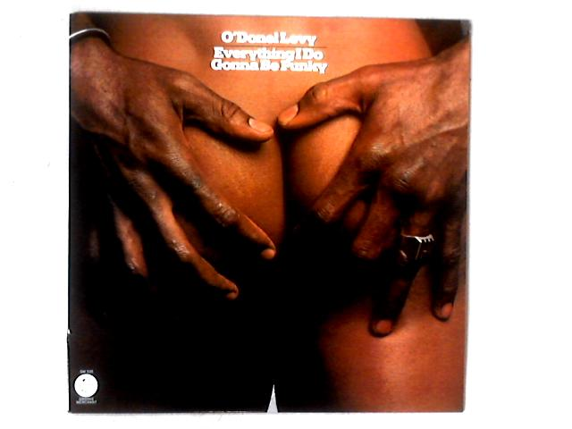 Everything I Do Gonna Be Funky LP By O'Donel Levy