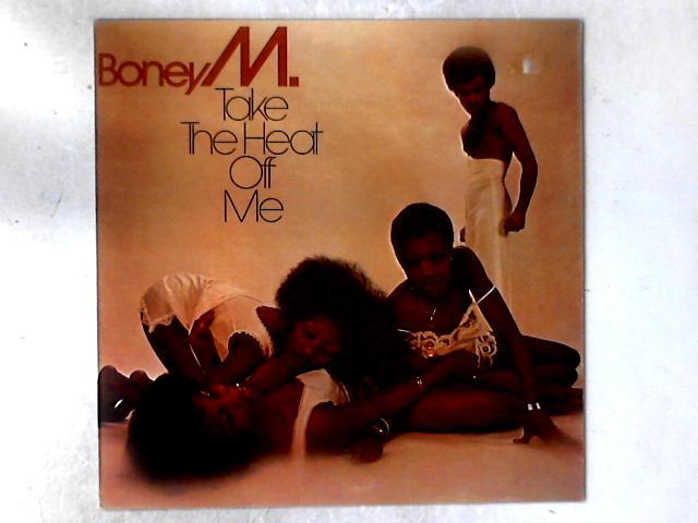 Take The Heat Off Me LP by Boney M.