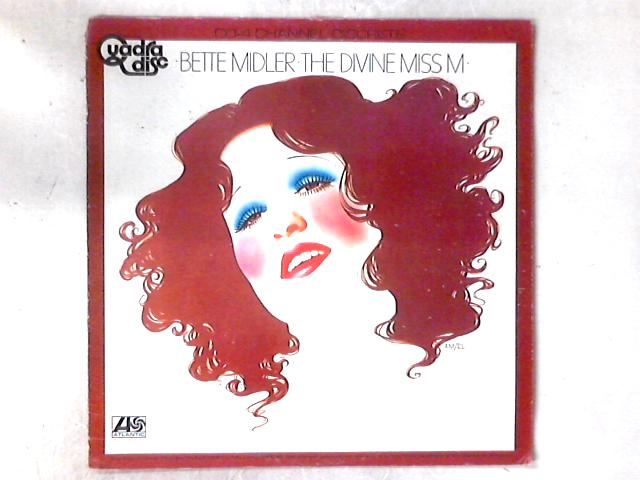 The Divine Miss M LP QUADRAPHONIC By Bette Midler
