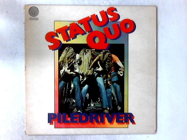 Piledriver LP GATEFOLD by Status Quo