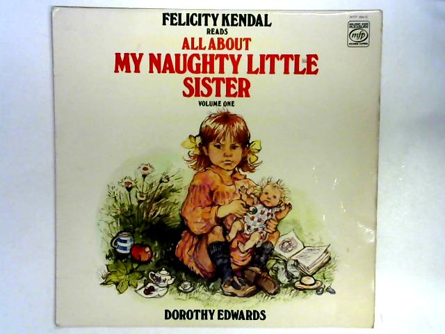 Felicity Kendal Reads All About My Naughty Little Sister LP By Felicity Kendal