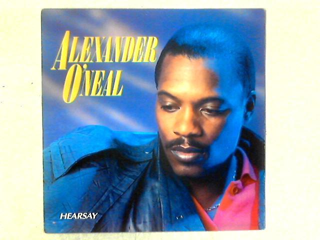 Hearsay LP By Alexander O'Neal