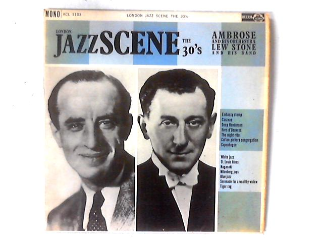 London Jazz Scene The 30's LP by Ambrose & His Orchestra