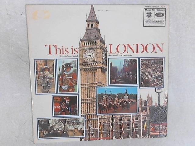 This Is London (A Tour In Stereo Sound Of The World's Most Exciting City) LP By No Artist