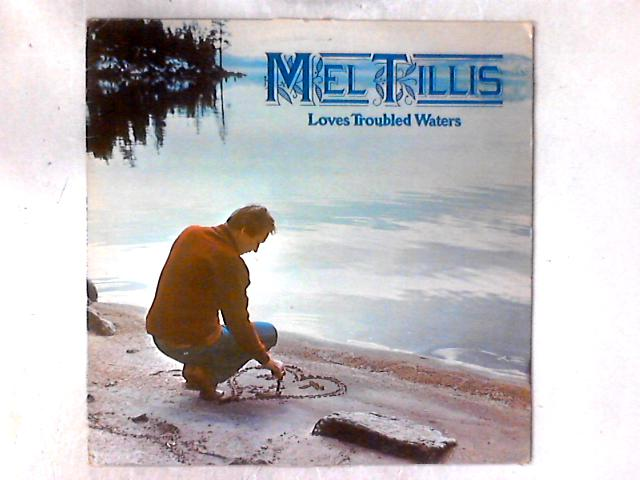 Loves Troubled Waters LP By Mel Tillis
