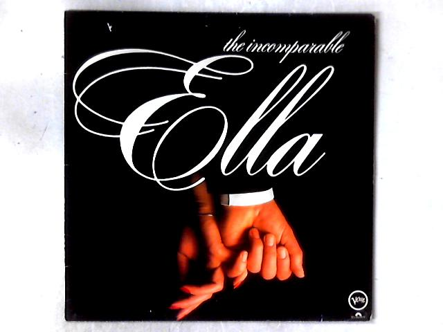The Incomparable Ella LP COMP by Ella Fitzgerald