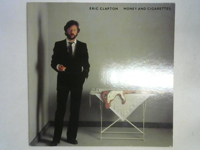 Money And Cigarettes LP By Eric Clapton