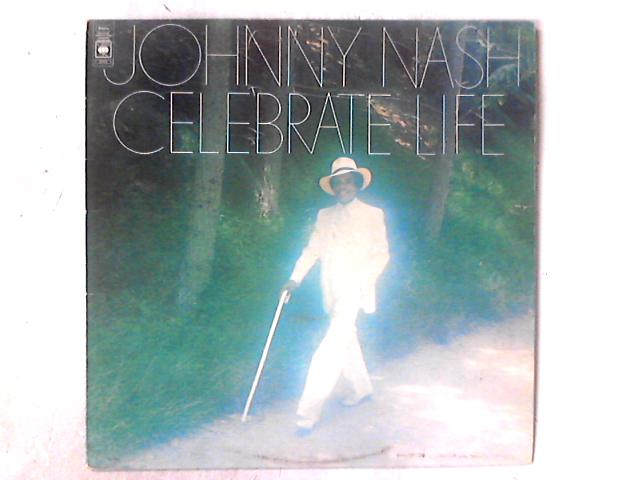 Celebrate Life LP by Johnny Nash