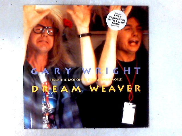 Dream Weaver 12in + POSTER By Gary Wright