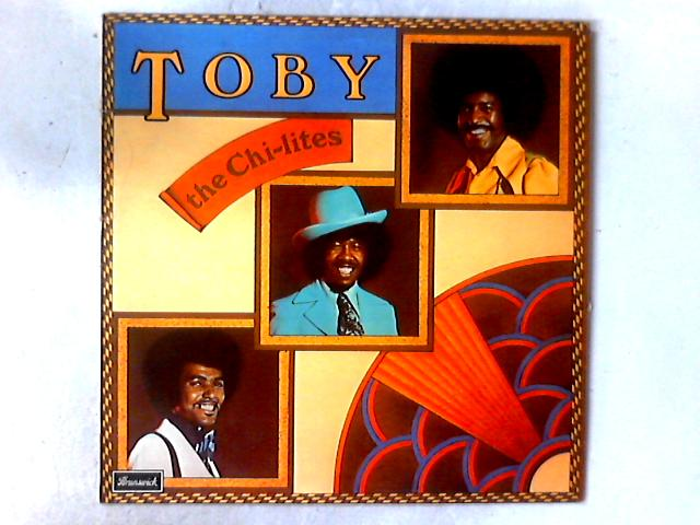 Toby LP by The Chi-Lites