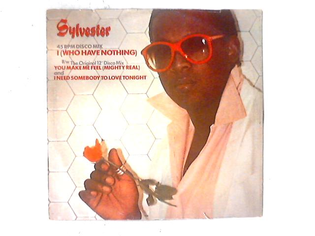 I (Who Have Nothing) 12in By Sylvester