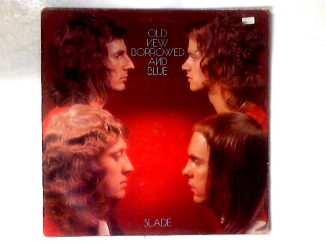 Old New Borrowed And Blue LP GATEFOLD By Slade