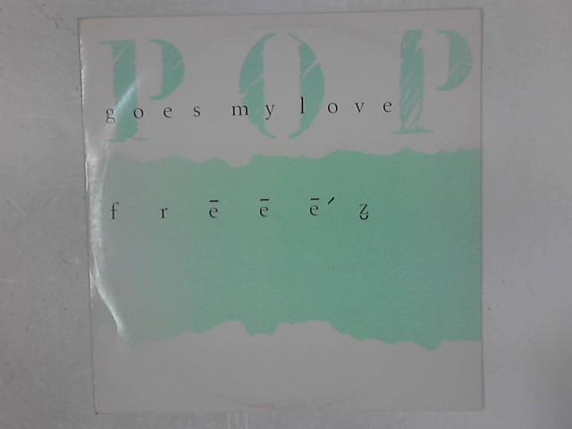 Pop Goes My Love 12in Single By Freeez