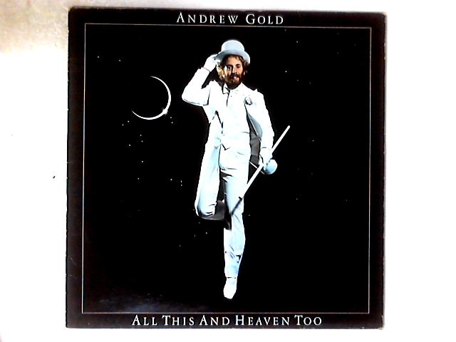 All This And Heaven Too LP By Andrew Gold