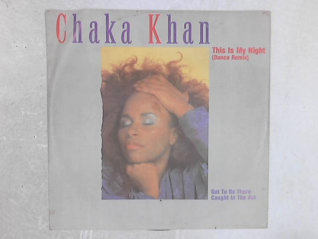 This Is My Night (Dance Remix) 12in Single By Chaka Khan