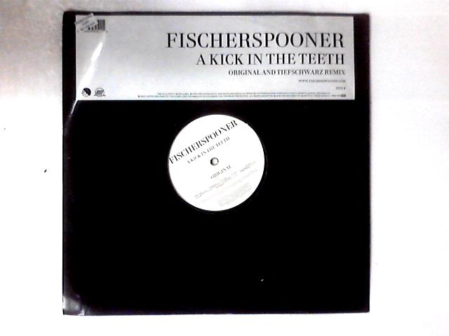 A Kick In The Teeth 12in by Fischerspooner