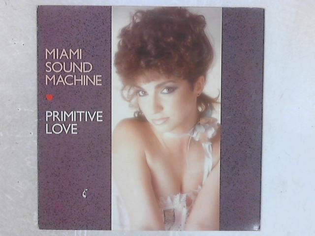 Primitive Love LP by Miami Sound Machine