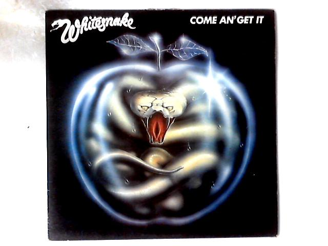 Come An' Get It LP By Whitesnake