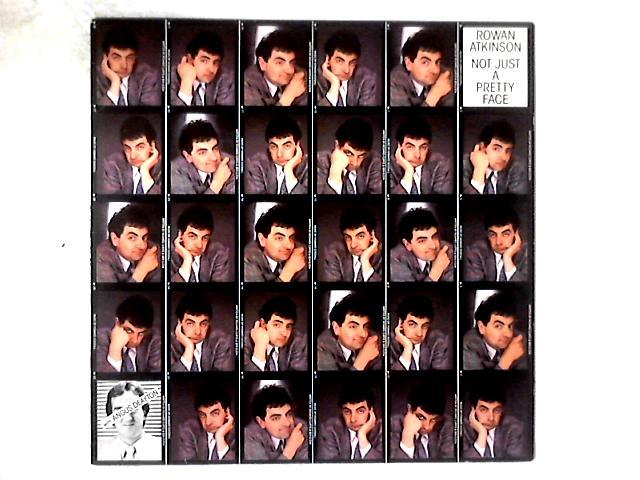 Not Just A Pretty Face LP by Rowan Atkinson