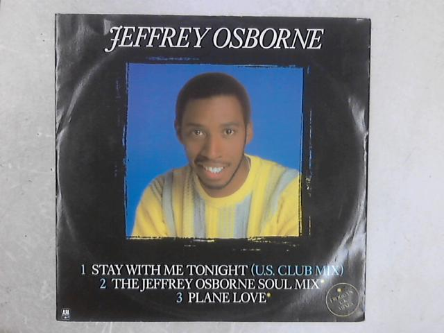 Stay With Me Tonight 12in Single By Jeffrey Osborne