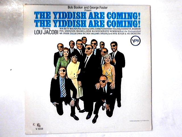 The Yiddish Are Coming! The Yiddish Are Coming! LP by Bob Booker