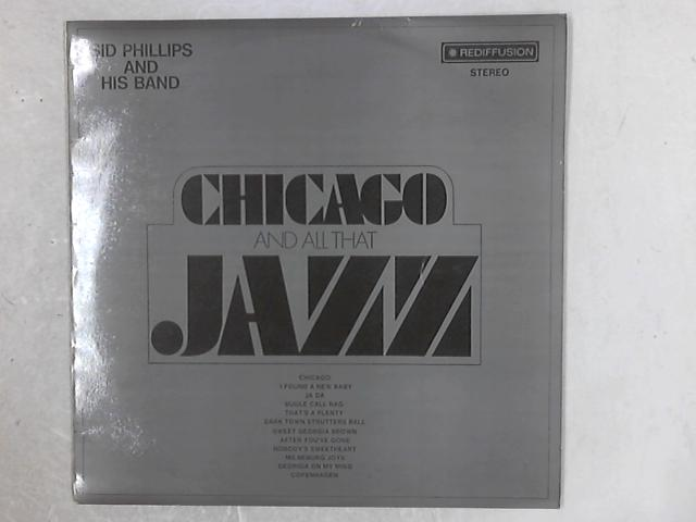 Chicago And All That Jazz LP By Sid Phillips Band