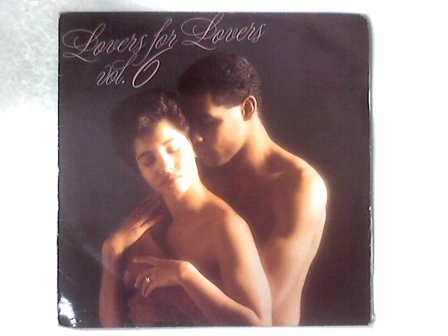 Lovers For Lovers Vol. 6 LP COMP by Various