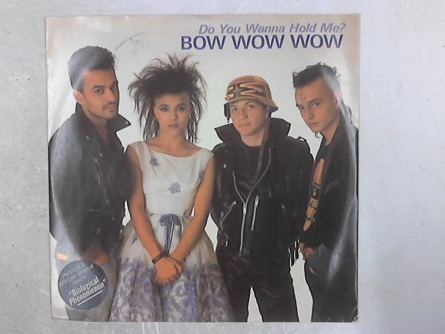 Do You Wanna Hold Me? 12in Single By Bow Wow Wow