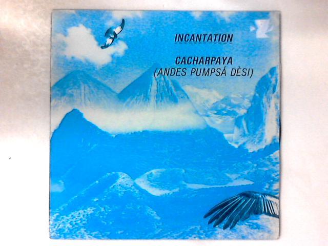 Cacharpaya (Andes Pumpsá Dèsi) 12in by Incantation (2)