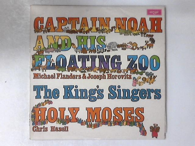 Captain Noah And His Floating Zoo / Holy Moses LP by The King's Singers