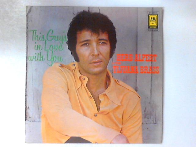 This Guy's In Love With You LP by Herb Alpert & The Tijuana Brass