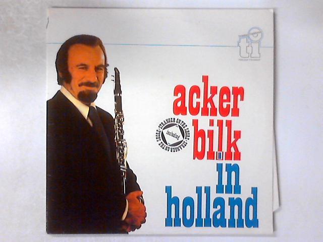 Acker Bilk In Holland 2xLP GATEFOLD by Acker Bilk And His Paramount Jazz Band
