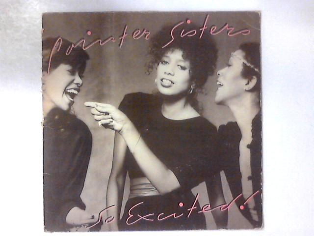 So Excited! LP by Pointer Sisters