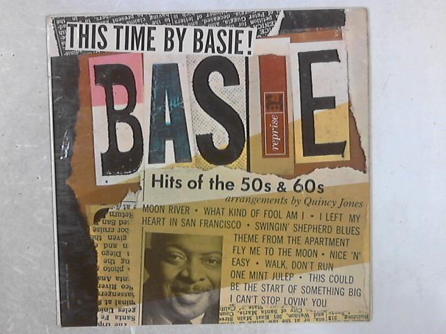 This Time By Basie - Hits Of The 50's & 60's! LP by Count Basie