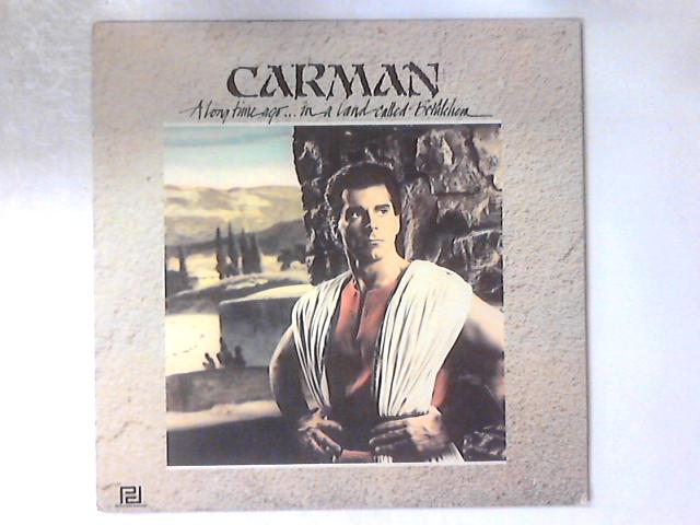 A Long Time Ago ... In A Land Called Bethlelem LP by Carman