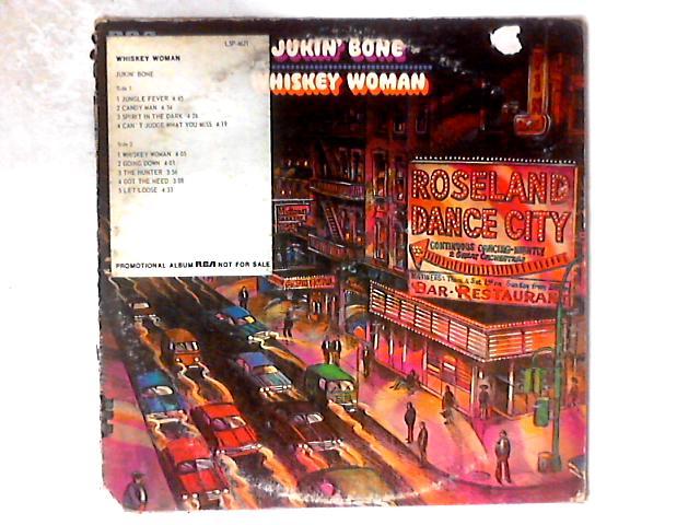 Whiskey Woman LP PROMO COPY By Jukin' Bone