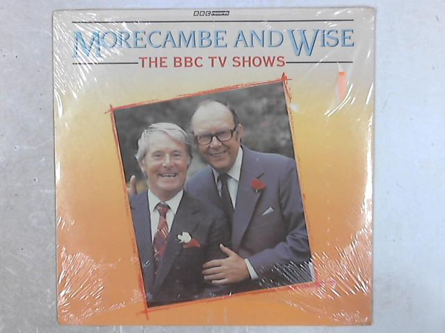 Morecambe And Wise - The BBC TV Shows LP by Morecambe & Wise