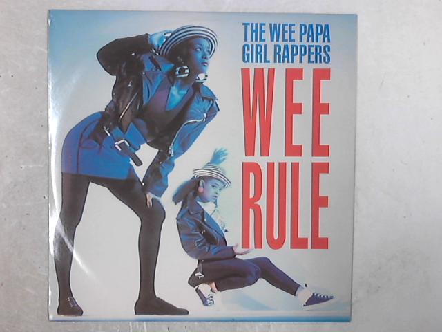 Wee Rule 12in Single By Wee Papa Girl Rappers