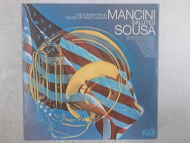 Mancini Salutes Sousa - The Concert Band Sound Of Henry Mancini LP by Henry Mancini