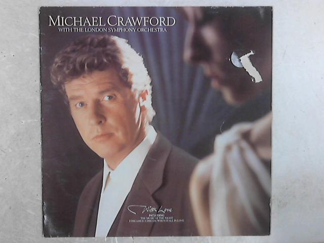 With Love LP By Michael Crawford